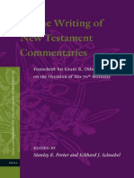 Stanley E. Porter, Eckhard J. Schnabel on the Writing of the New Testament Commentaries Festschrift for Grant R. Osborne on the Occasion of His 70th Birthday 2013