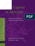 William R. S. Lamb the Catena in Marcum a Byzantine Anthology of Early Commentary on Mark 2012