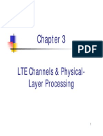Channels and Physical Layer Processing