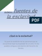 Fuentes de La Esclvitud