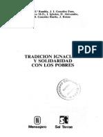 GRUPO de ESPIRITUALIDAD IGNACIANA - Tradicion Ignaciana y Solidaridad Con Los Pobres, GONZALEZ FAUS y Autres - Sal Terrae, 1991