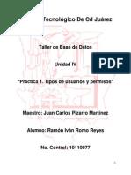 Practica 1 UNIDAD 4 Creacion de Roles y PrivilegiosRAW!!!