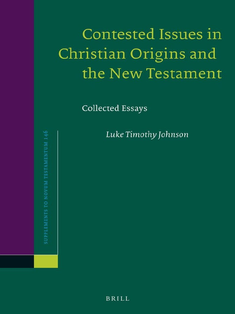 Luke timothy johnson contested issues in christian origins and the luke timothy johnson contested issues in christian origins and the new testament collected essays 2013pdf new testament jesus fandeluxe Choice Image
