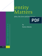 Raimo Hakola Identity Matters John, the Jews and Jewishness Supplements to Novum Testamentum, Vol. 118 2005.pdf