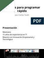 Técnicas Para Programar Rápido