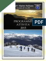 Programma Attività C.A.I. Vercelli - Anno 2015