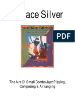 The Art of Small Combo Jazz Playing, Composing & Arranging -- Horace Silver (36P)