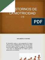 TRASTORNOS DE LA MOTRICIDAD.pptx