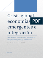 Crisis Global, Economías emergentes e integracion