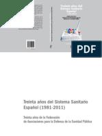 Treinta Años Del Sistema Sanitario. FADSP