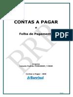 Banrisul Layout PadraoFebraban ContasPagar BRR Vrs11022014
