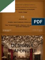 Prezentare designul plafonului