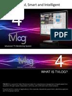 Tvlog g4 Presentation