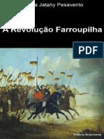 A Revolucao Farroupilha - Sandra Jatahy Pesavento