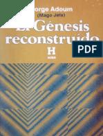 El Génesis Reconstruido - Dr. Jorge Adoum - Copia