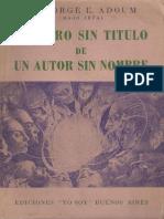 El Libro Sin Titulo de Un Autor Sin Nombre - Dr. Jorge Adoum - Copia