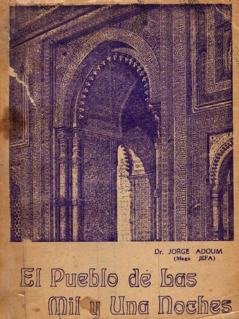 El Pueblo de Las Mil y Una Noches - Dr. Jorge Adoum - Copia