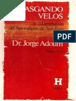 Rasgando Velos - Dr. Jorge Adoum