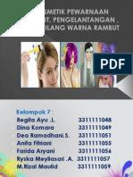 Kosmetik Pewarnaan Rambut Kel 7