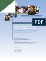 Raising Graduation Rates in an Era of High Standards