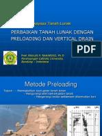 SOFT SOILS Preloading & VD (Paulus Rahardjo - Sesi 6)