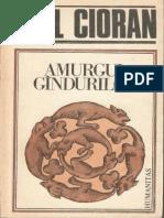 Emil Cioran-Amurgul Gindurilor-Humanitas (1991)