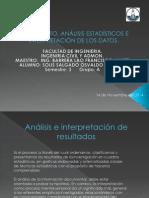 Tratamiento, Analisis Estadisticos e Intepretacion de Los Datos