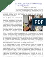 (11) ¨A LOUCURA DOS NORMAIS, (LA LOCURA DE LOS NORMALES),¨  DE JORGE MENEZES