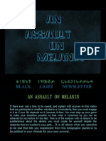 Assault on Melanin