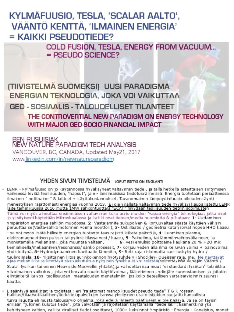 """Kylmäfuusio, Tesla, """"Scalar Aalto"""", Vääntö Kenttä, Ilmainen Energia"""