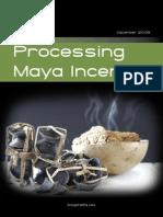 Prossessing Incense