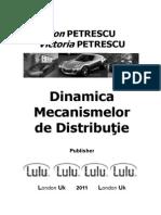 Dinamica Mecanismelor de Distribuţie, Petrescu Florian Ion