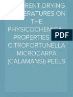 EFFECTS OF DIFFERENT DRYING TEMPERATURES ON THE PHYSICOCHEMICAL PROPERTIES OF Citrofortunella microcarpa (CALAMANSI) PEELS