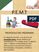 P.E.M.T.