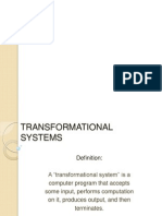 Transformational System