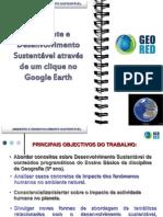Ambiente e Desenvolvimento Sustentavel Google Earth Geored