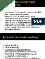 Gas Turbine Compressor Wash System Modification