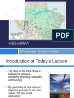The Story of the Inter-Oceanic Highway, By Jason Scullion