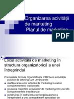 Organizarea Activitatii de Marketing Si Planul de Marketing
