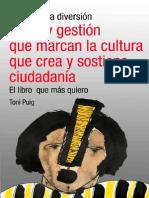 Se Acabo La Diversion o Ideas y Gestión Para La Cultura