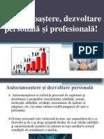 Dezvoltare Personala Si Profesionala!