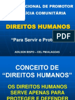 Direitos Humanos - Cel Adilson Bispo