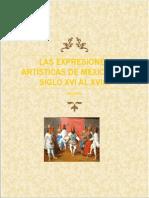 LAS EXPRESIONES ARTÍSTICAS de México Del Siglo Xvi Al Xviii