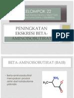 FIX Peningkatan aminoisobutirat (kelompok 22).ppt