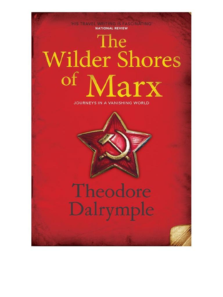 Theodore Dalrymple the Wilder Shores of Marx | Albania | Religion And Belief