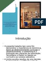 Biblioteca Do Agrupamento de Escolas de Idães