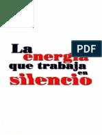 La Energia Que Trabaja en Silencio