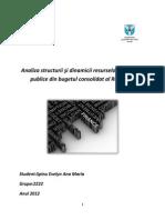 Proiect FinanteAnaliza structurii şi dinamicii resurselor financiare publice din bugetul consolidat al României
