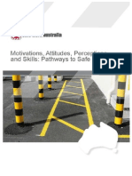 Motivation Attitude Perceptions and Skills Pathways to Safe Work