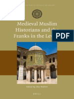 (the Muslim World in the Age of the Crusades) Alex Mallett-Medieval Muslim Historians and the Franks in the Levant-Brill Academic Pub (2014) (2)